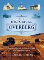 The historical overberg - traces of the past in south