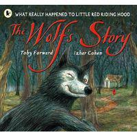 The wolf's story - what really happened to little red riding