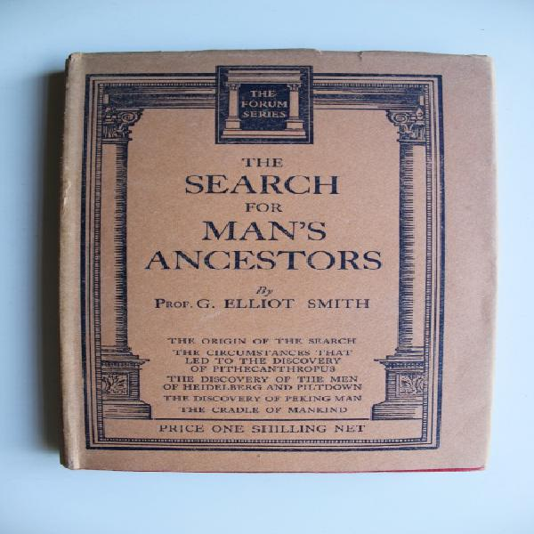 The search for man's ancestors - Smith