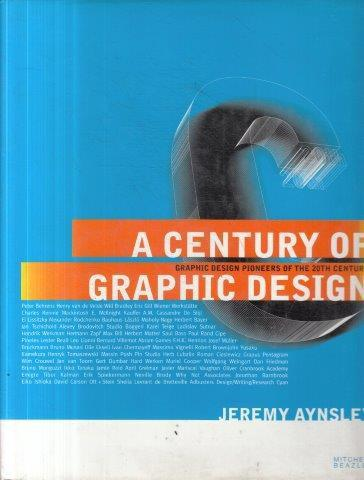 A century of graphic design: graphic design pioneers of the