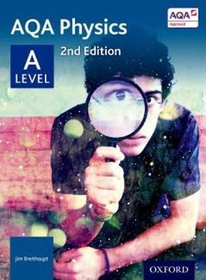 Aqa physics: a level (paperback, 2nd revised edition)