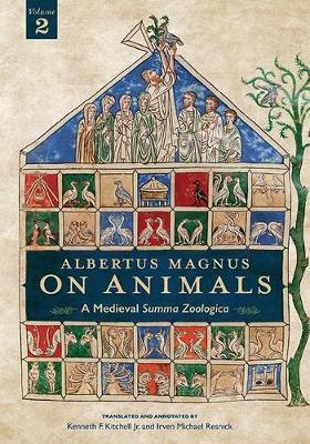 Albertus Magnus on Animals V2 - A Medieval Summa Zoologica