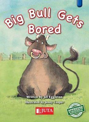 Big bull gets bored: higher level - blue: gr 2 (paperback)