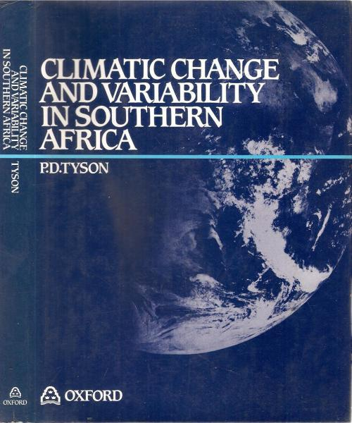 Climatic change and variability in southern africa by: p. d.