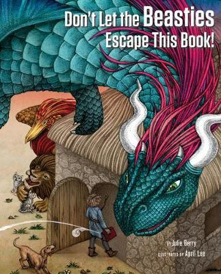 Dont let the beasties escape this book! (hardcover)