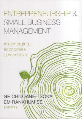 Entrepreneurship and Small Business Management - An Emerging