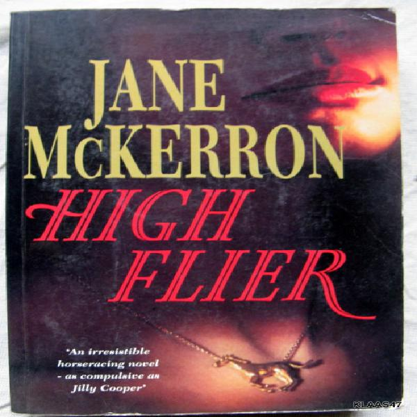High Flier by jane Mckerron paperback 1st 1993