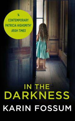 In the darkness - an inspector sejer novel (paperback)