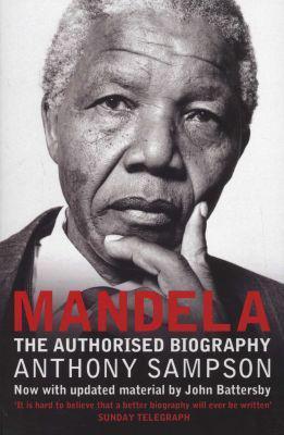 Mandela - the authorised biography (paperback, new edition)