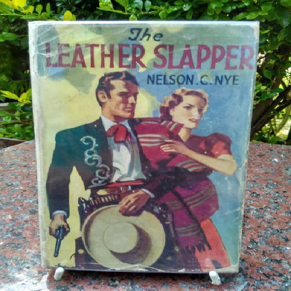 NYE, Nelson - The Leather Slapper - (Hardcover in Wrapper) 0