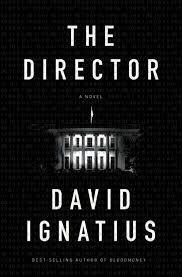 The director - david ignatius. a new era. a new enemy.