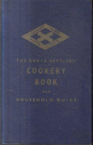 The kenya settlers cookery book and household guide (12th