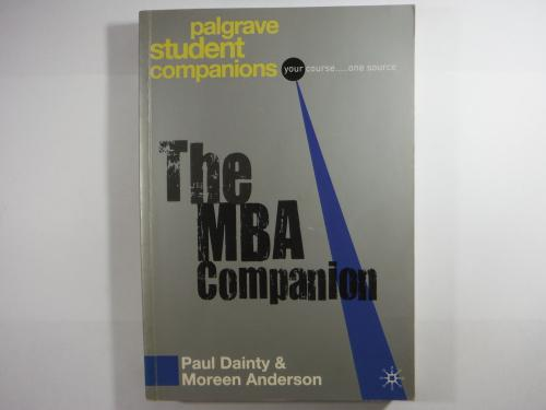 The MBA Companion - Paul Dainty & Moreen Anderson