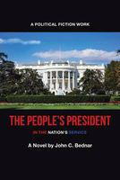 The peoples president - in the nations service (paperback)