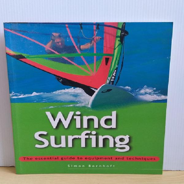 Windsurfing by simon bornhoft (the essential guide to