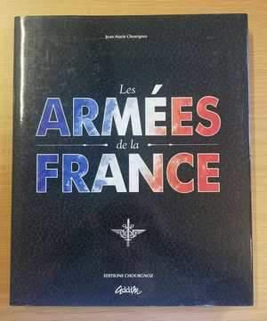 Les armees de la france - pictorial edition (signed by gen.