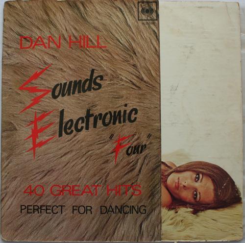 DAN HILL -- SOUNDS ELECTRONIC 4 --VINYL LP RECORD