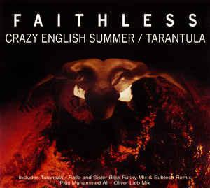 Faithless - Crazy English Summer / Tarantula (CD, Maxi, CD1)