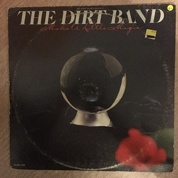 The Dirt Band Make A Little Magic - Vinyl LP Record - Opened