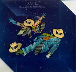 Traffic - shoot out at the fantasy factory (lp, album)