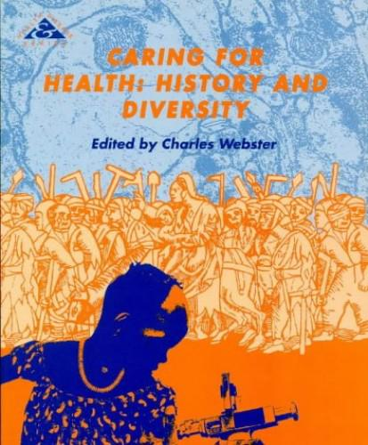 Caring for health by edited by charles webster