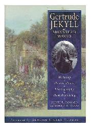 Gertrude jekyll at munstead wood by judith b. tankard