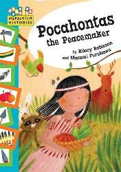 Hopscotch: histories: pocahontas the peacemaker by hilary
