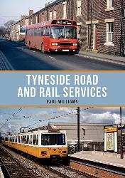 Tyneside road and rail services by paul williams