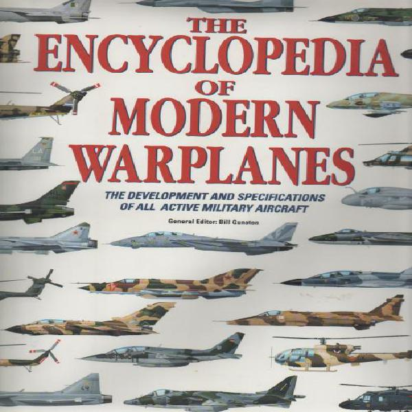 The encyclopedia of modern warplanes - bill gunston (1995)