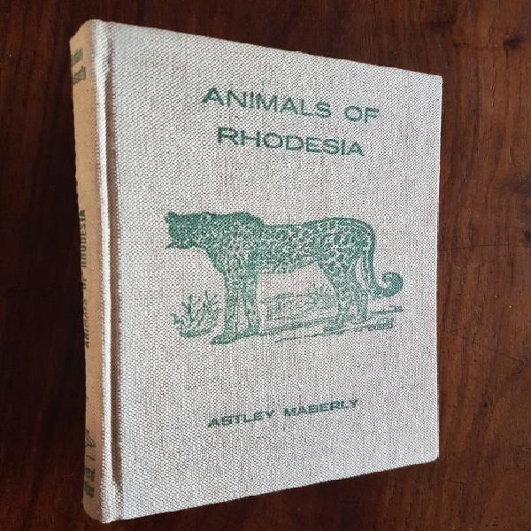 Animals of rhodesia - written & illustrated by c.t. astley
