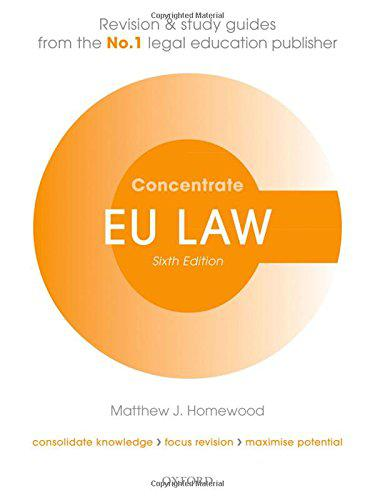 Eu law concentrate by matthew homewood (head of department