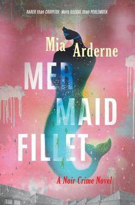 Mermaid fillet - a noir crime novel (paperback)