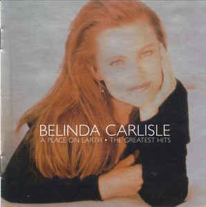 Belinda carlisle - a place on earth (the greatest hits) (cd,