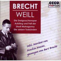Brecht/weilll: die dreigroschenoper/... (aufstieg und fall