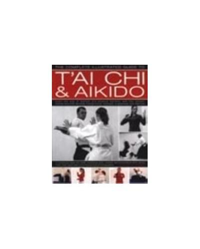 Complete illustrated guide to tai chi and aikido by andrew