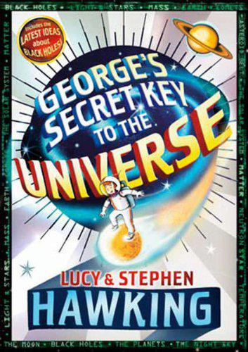 Georges secret key to the universe by lucy & stephen hawking
