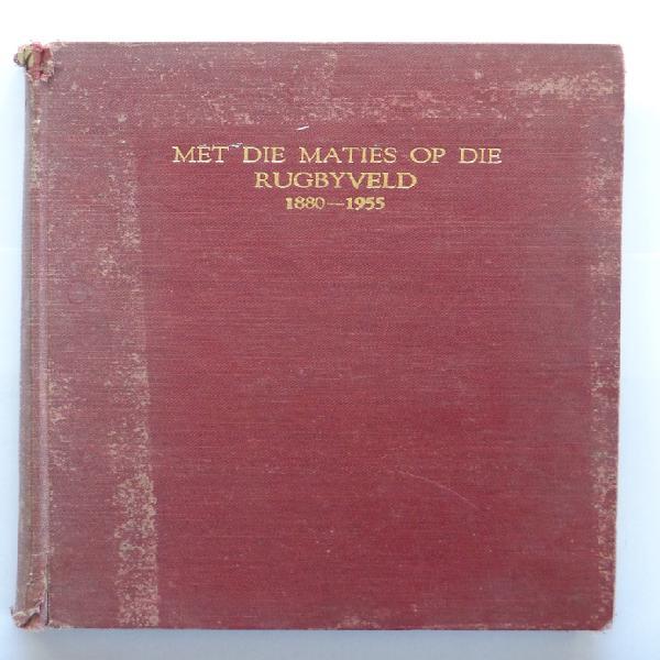 Met die maties op die rugbyveld 1880-1955 - danie craven &