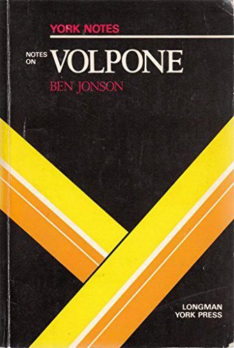 Notes on Jonsons Volpone By Edited by Douglas Duncan