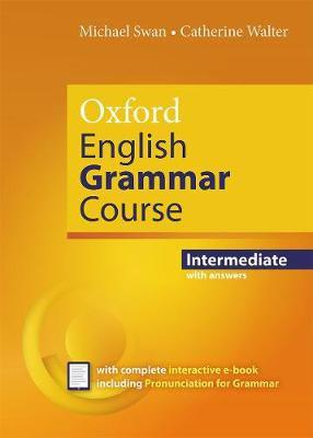 Oxford english grammar course: intermediate: with key