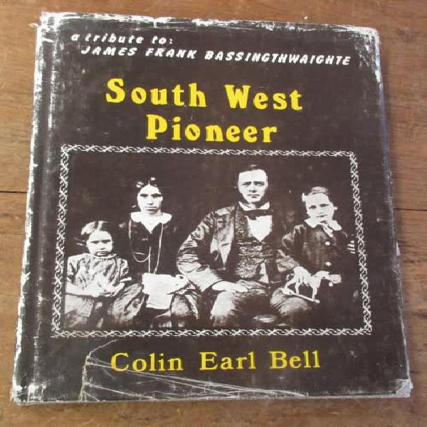 South west pioneer colin earl bell first edition signed copy