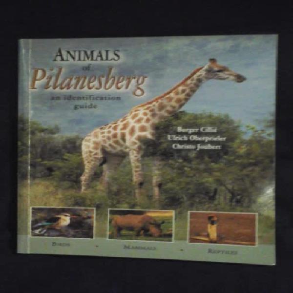 Animals of pilanesberg an identification guide - burger