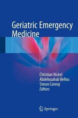 Geriatric Emergency Medicine (Hardcover, 1st ed. 2018)