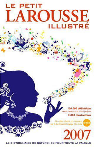 Le petit larousse illustre by edited by larousse bilingual