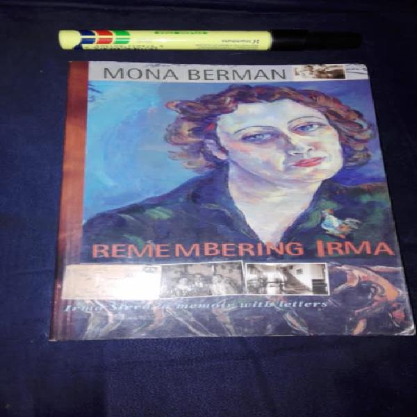REMEMBERING IRMA MONA BERMAN Irma Stern a Memoir with