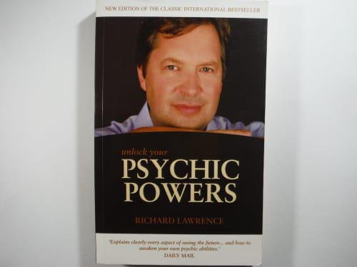 Unlock Your Psychic Powers - Richard Lawrence