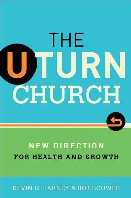 The U-Turn Church - New Direction for Health and Growth