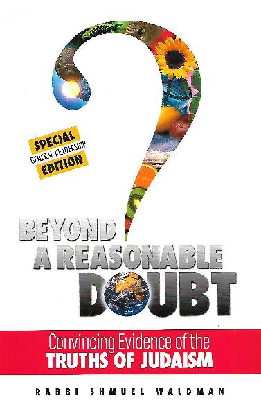 Beyond a Reasonable Doubt: Convincing Evidence of the Truths