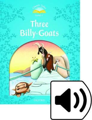 Classic Tales Second Edition: Level 1: Three Billy Goats
