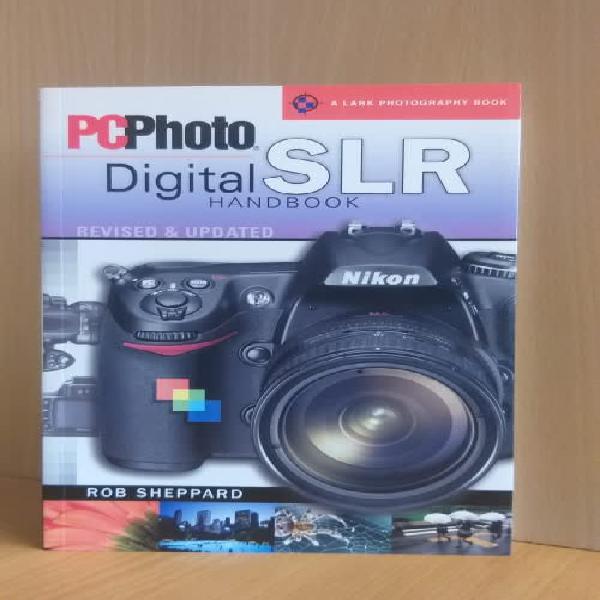 PC Photo Digital SLR handbook (A Lark Photography Book)