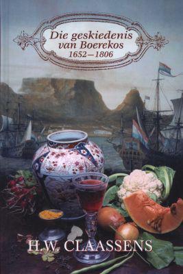 Die geskiedenis van boerekos 1652 - 1806 (afrikaans,